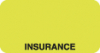 Insurance Labels, INSURANCE - Fl Chartreuse, 1-5/8&#34 X 7/8&#34 (Roll of 500)